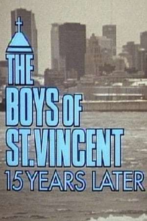 Image The Boys of St. Vincent: 15 Years Later