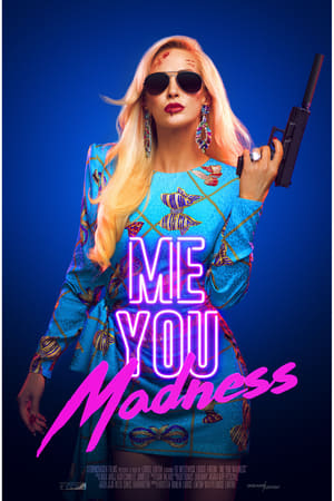 Ver Online Me You Madness