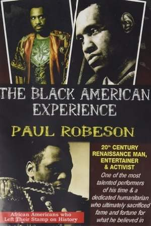 Image Paul Robeson: 20th Century Renaissance Man, Entertainer & Activist
