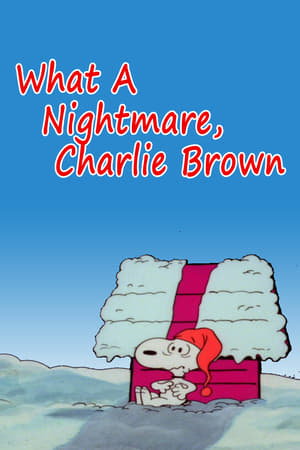 Image What a Nightmare, Charlie Brown