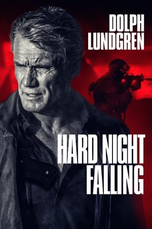 Poster Hard Night Falling 2019