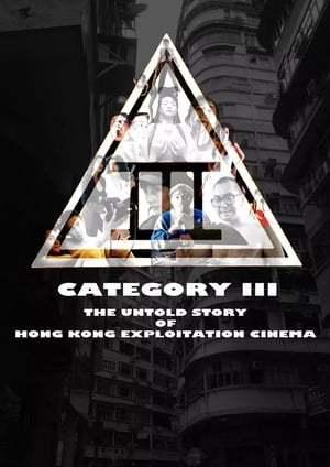 Image Category III: The Untold Story of Hong Kong Exploitation Cinema