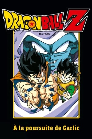 Dragon Ball Z - A la poursuite de Garlic