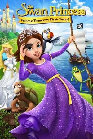 Image The Swan Princess: Princess Tomorrow, Pirate Today!