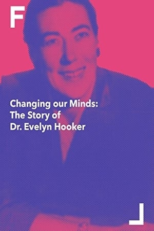 Image Changing Our Minds: The Story of Dr. Evelyn Hooker