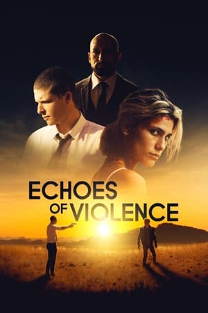 Ver Online Echoes of Violence