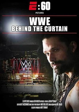 Image E:60 Pictures Presents – WWE: Behind The Curtain