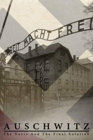 Image Auschwitz: The Nazis and the Final Solution