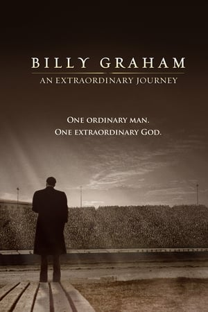 Poster Billy Graham: An Extraordinary Journey 2018