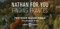 Nathan for You: Finding Frances 2017