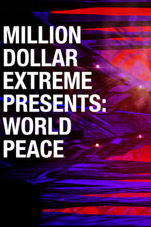 Image Million Dollar Extreme Presents: World Peace