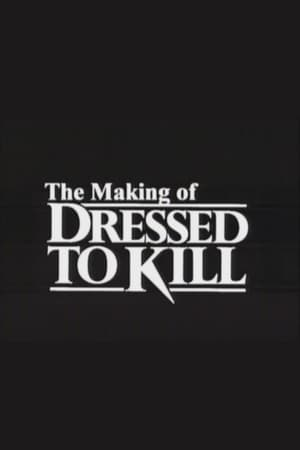 Image The Making of 'Dressed to Kill'