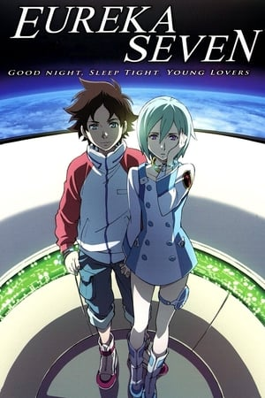 Image Psalms of Planets Eureka Seven: Good Night, Sleep Tight, Young Lovers