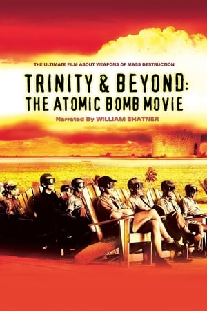 Image Trinity And Beyond: The Atomic Bomb Movie