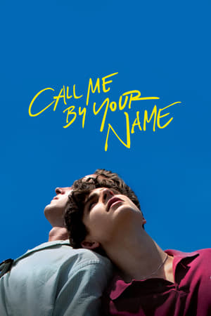 Poster Call Me by Your Name 2017