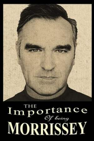 Image The Importance of Being Morrissey