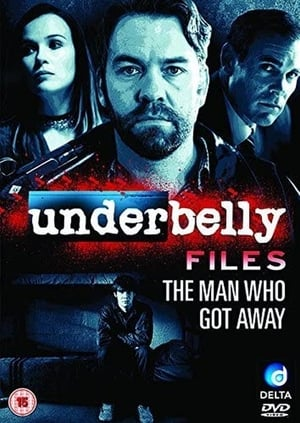 Image Underbelly Files: The Man Who Got Away