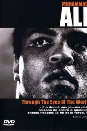 Image Muhammad Ali - Through The Eyes Of The World