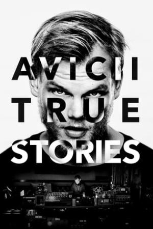 Image Avicii: True Stories