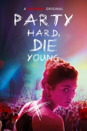 Image Party Hard, Die Young