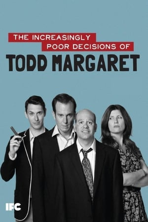 Image The Increasingly Poor Decisions of Todd Margaret
