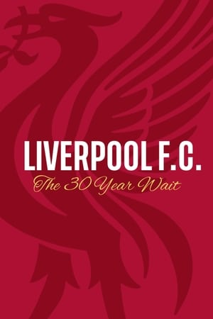 Image Liverpool FC: The 30 Year Wait