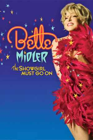 Image Bette Midler: The Showgirl Must Go On