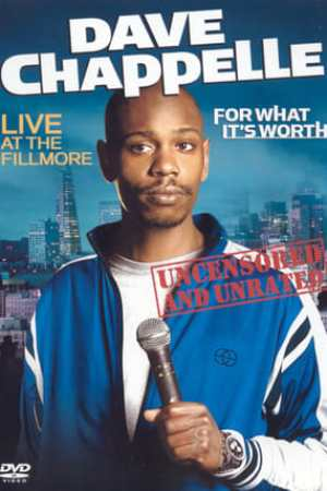 Image Dave Chappelle: For What It's Worth
