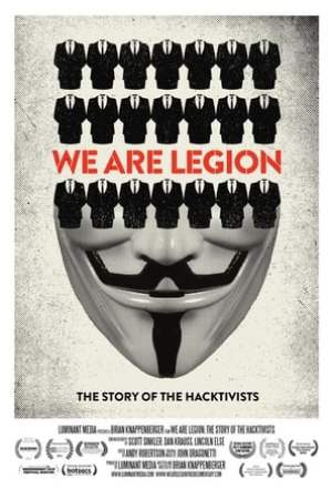 Poster We Are Legion: The Story of the Hacktivists 2012