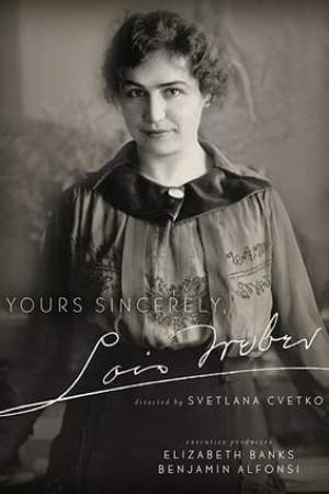 Image Yours Sincerely, Lois Weber