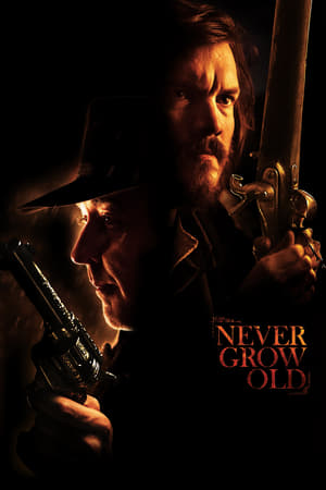 Never Grow Old</a>