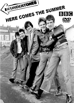 Image Here Comes the Summer: The Undertones Story