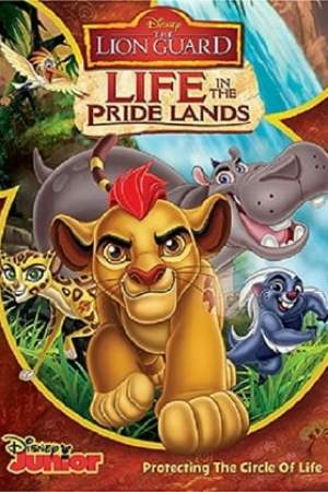 Image The Lion Guard: Life In The Pride Lands