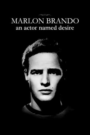 Image Marlon Brando: An Actor Named Desire