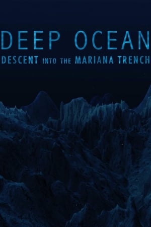 Image Deep Ocean: Descent into the Mariana Trench