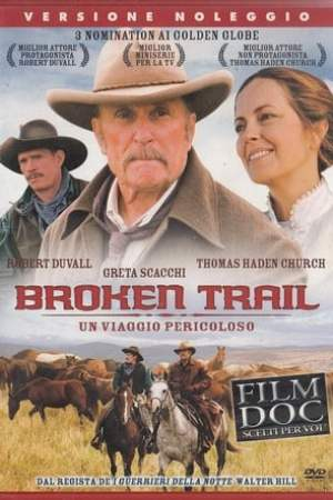 Image Broken Trail: The Making of a Legendary Western