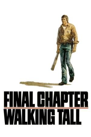 Final Chapter: Walking Tall
