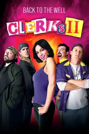 Poster Back to the Well: 'Clerks II' 2006