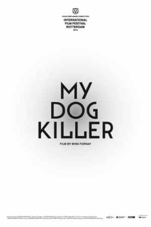 Image My Dog Killer
