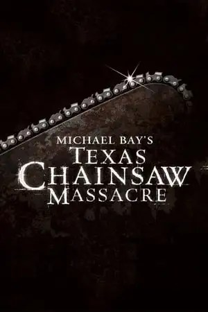 Image Michael Bay's Texas Chainsaw Massacre