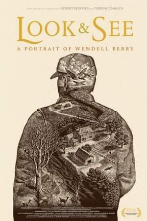 Image Look & See: A Portrait of Wendell Berry