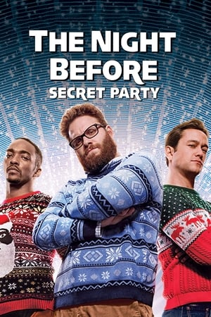 Image The Night Before : Secret Party