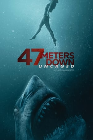 Film 47 meters down : uncaged en streaming