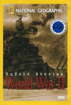National Geographic: Untold Stories of World War II