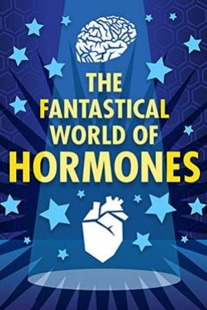 Image The Fantastical World of Hormones with Professor John Wass