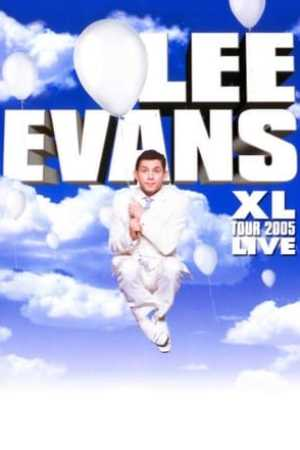 Image Lee Evans: XL Tour Live 2005