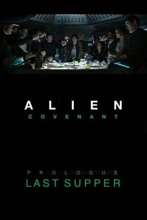 Image Alien: Covenant - Prologue: Last Supper