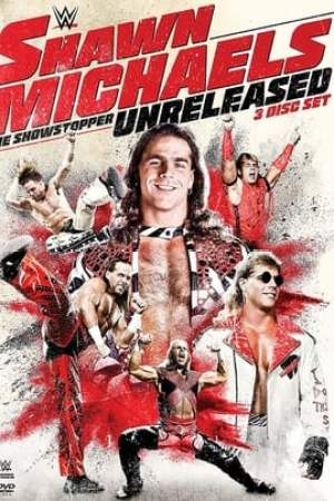 Image Shawn Michaels: The Showstopper Unreleased