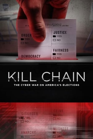 Ver Online Kill Chain: The Cyber War on America's Elections