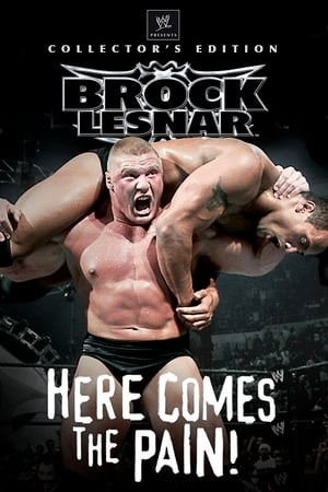 Image WWE: Brock Lesnar - Here Comes the Pain
